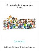 Ratona Azul - El misterio de la excurzión al zoo