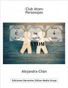 Alejandra-Chan - -Club Atom-Personajes