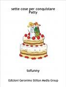 tofunny - sette cose per conquistare Patty