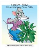 RatoYo - CHICOS VS. CHICAS las aventuras de Tea y Patty