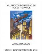 ANTIGATOSDIEGO - VILLANCICOS DE NAVIDAD EN INGLES Y ESPAÑOL