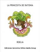 ROELIA - LA PRINCESITA DE RATONIA