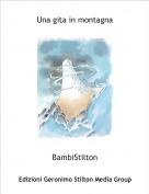 BambiStilton - Una gita in montagna
