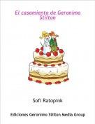 Sofi Ratopink - El casamiento de Geronimo Stilton