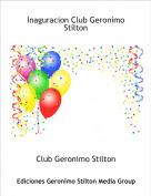 Club Geronimo Stilton - Inaguracion Club Geronimo Stilton