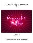 Alba115 - El corazón sabe lo que quiere ( 5 )