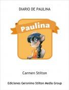 Carmen Stilton - DIARIO DE PAULINA