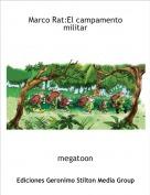 megatoon - Marco Rat:El campamento militar