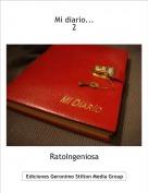 RatoIngeniosa - Mi diario...2