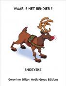 SNOEYSKE - WAAR IS HET RENDIER ?
