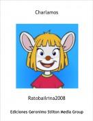Ratobailrina2008 - Charlamos
