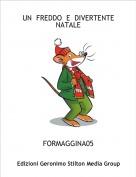 FORMAGGINA05 - UN  FREDDO  E  DIVERTENTE NATALE