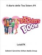 Lola07K - Il diario delle Tea Sisters #4