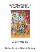 ALICE TOPOLINA - LO SPETTACOLO DELLA FAMIGLIA STILTON