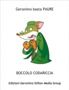 BOCCOLO CODARICCIA - Geronimo basta PAURE