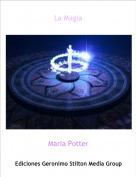 Maria Potter - La Magia
