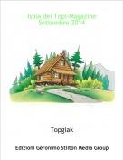 Topgiak - Isola dei Topi-Magazine Settembre 2014