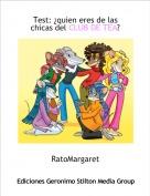 RatoMargaret - Test: ¿quien eres de las chicas del CLUB DE TEA?
