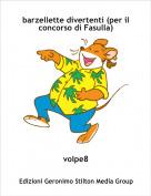 volpe8 - barzellette divertenti (per il concorso di Fasulla)