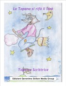 Topetta Scrittrice - La Topana si rifà il look