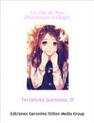 Terroncita Gominola :D - La vida de Nya(Personajes a elegir)