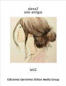 leli2 - alexa3solo amigos