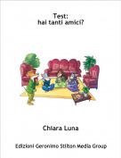 Chiara Luna - Test:hai tanti amici?