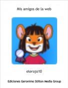 elerojo10 - Mis amigos de la web