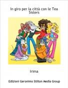 Irima - In giro per la città con le Tea Sisters