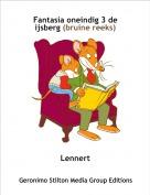 Lennert - Fantasia oneindig 3 de ijsberg (bruine reeks)