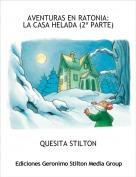 QUESITA STILTON - AVENTURAS EN RATONIA:LA CASA HELADA (2ª PARTE)