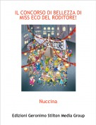 Nuccina - IL CONCORSO DI BELLEZZA DI MISS ECO DEL RODITORE!