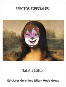Natalia Stilton - EFECTOS ESPECIALES I