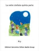 Kry - La notte stellata quinta parte