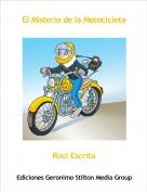 Roci Escrita - El Misterio de la Motocicleta