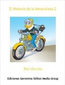 Roci Escrita - El Misterio de la Motocicleta 2
