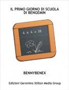 BENNYBENEX - IL PRIMO GIORNO DI SCUOLA DI BENGEMIN