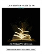 Martita2009 y SonsoDG - La misteriosa receta de los libros