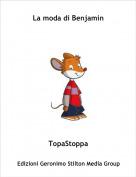 TopaStoppa - La moda di Benjamin