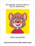 llulia roecomedia - Mi segunda aventura,llevo a Leo al veterinario.