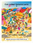 Club roditori fantasiosi - Club roditori fantasiosi parte 2