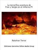 Ratofran Terror - La terrorífica aventura de Fran y Sergio en el Infierno P1
