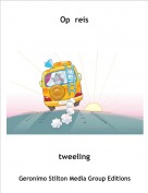 tweeling - Op  reis