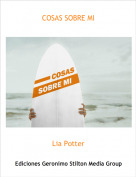 Lia Potter - COSAS SOBRE MI