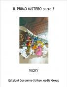 VICKY - IL PRIMO MISTERO parte 3