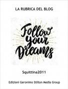 Squittina2011 - LA RUBRICA DEL BLOG