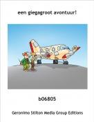 b06805 - een giegagroot avontuur!