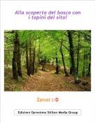 Zenni :-D - Alla scoperta del bosco con i topini del sito!