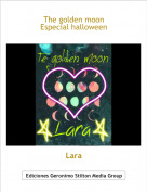 Lara - The golden moon