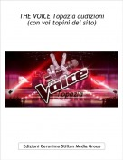 topinakiki - THE VOICE Topazia audizioni(con voi topini del sito)